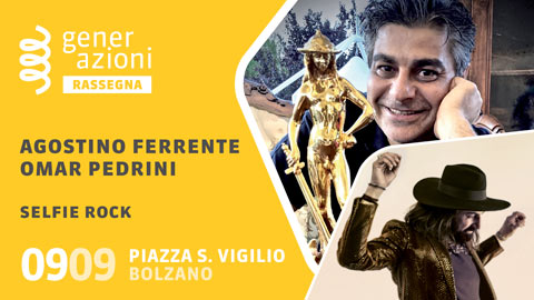 09.09.2020 - BOLZANO - AGOSTINO FERRENTE E OMAR PEDRINI - SELFIE ROCK - VIDEO INTEGRALE